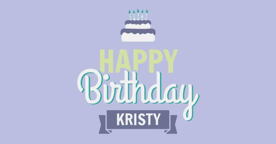 happy birthday kristy Happy Birthday, Kristy!   Hodges Orthodontics happy birthday kristy